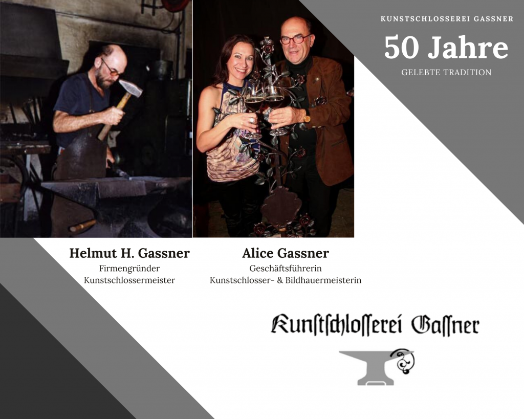 Helmut H. Gassner, Firmengründer, Kunstschlossermeister, Alice Gassner, Geschäftsführerin, Kunstschlosser- & Bildhauermeisterin